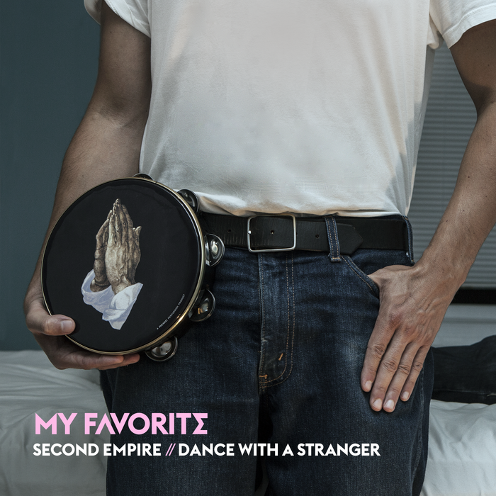 My Favorite - Second Empire - Dance With A Stranger - cover